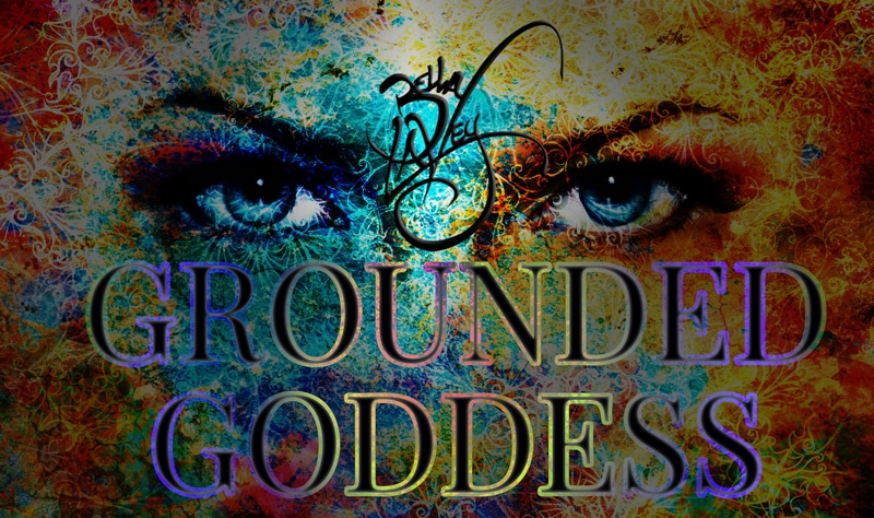 How To Stay Grounded As Goddess In Tumultuous Times